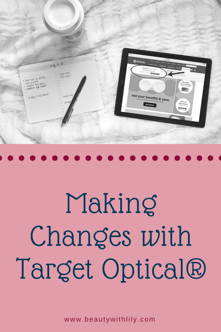 Making Changes with Target Optical® // #ad #TreatYourEyes