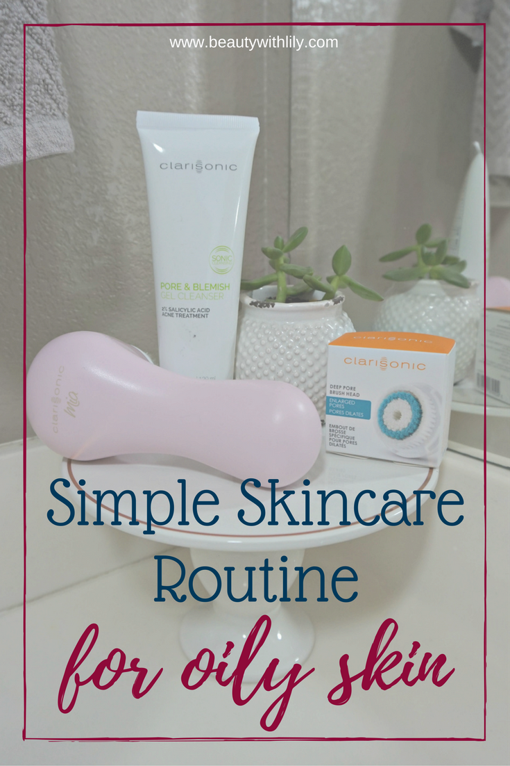 Simple Skincare Routine For Oily Skin // Beauty With Lily