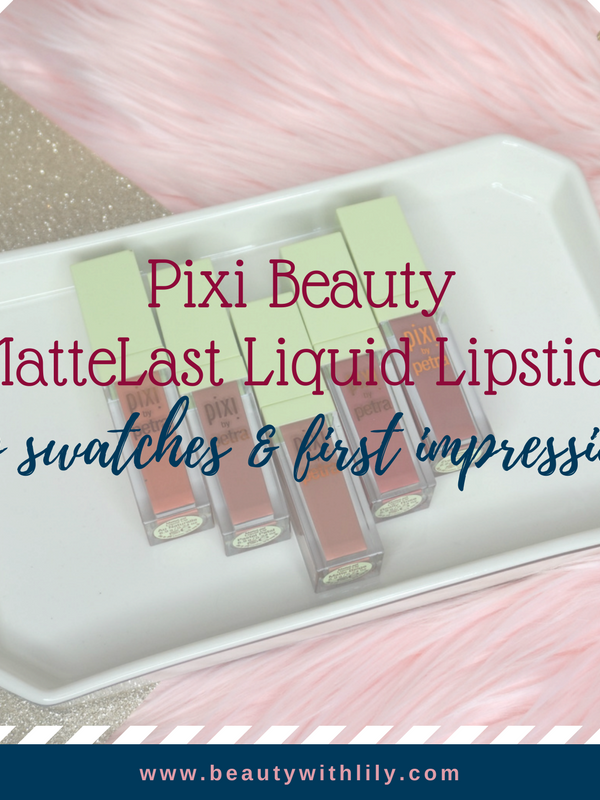 Pixi MatteLast Liquid Lipstick | Beauty With Lily #beautyblogger #pixibeauty #beautywithlily