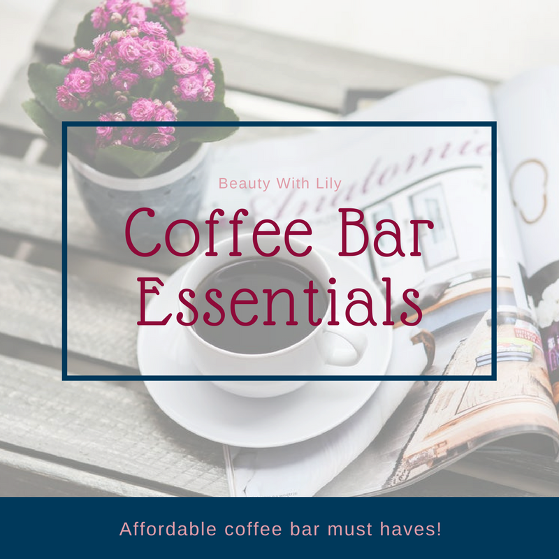 Coffee Bar Essentials // Coffee Bar Must Haves // Coffee Bar Ideas | Beauty With Lily #homedecor #coffeebar #beautywithlily