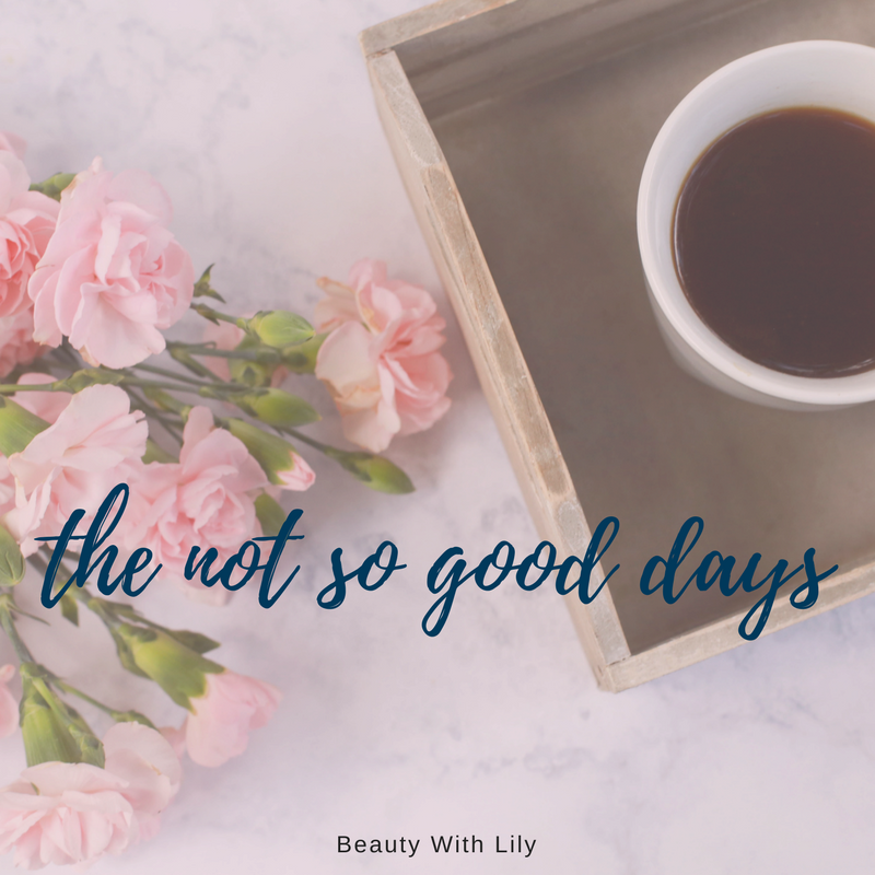 The Not So Good Days // Comparison Quote | Beauty With Lily #infertility #quote #beautywithlily