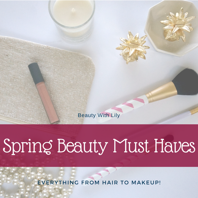 Spring Beauty Must Haves // Spring Makeup // Spring Trends // Best of Spring Makeup | Beauty With Lily #makeupfavorites #beautyblogger #springmakeup