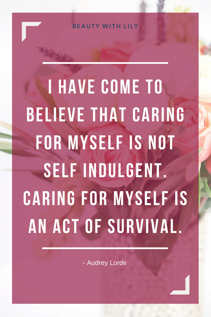 The Importance of Self-Care // Self-Care Quotes // Self-Care Tips | Beauty With Lily #selfcare #wellness