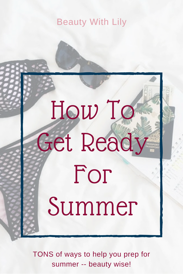How To Get Summer Ready -- Beauty Edition // Waxing The City // Summer Beauty Tips // Summer Beauty Hacks | Beauty With Lily #ad #summerbeauty #noshamezone