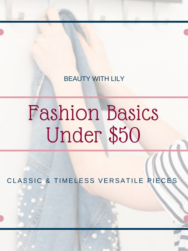 Fashion Basics Under $50