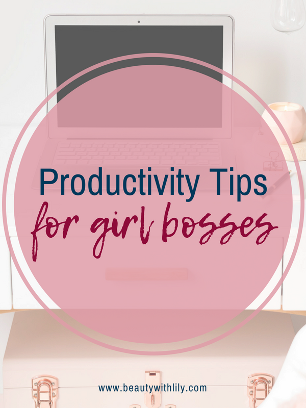 Productivity Tips For Girl Bosses // Productivity Tips // Time Management Tips // Girl Boss Tips // How To Be More Productive | Beauty With Lily