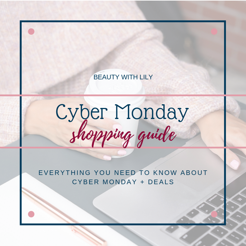 Cyber Monday Shopping Guide // Guide To Shopping Cyber Monday & Black Friday // How To Shop Cyber Monday Deals // Tips for Shopping on Cyber Monday & Black Friday | Beauty With Lily