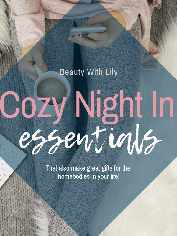 Cozy Night In Essentials // Gift Ideas for Homebodies // Homebody Gift Ideas // Cozy Night In Must Haves | Beauty With Lily