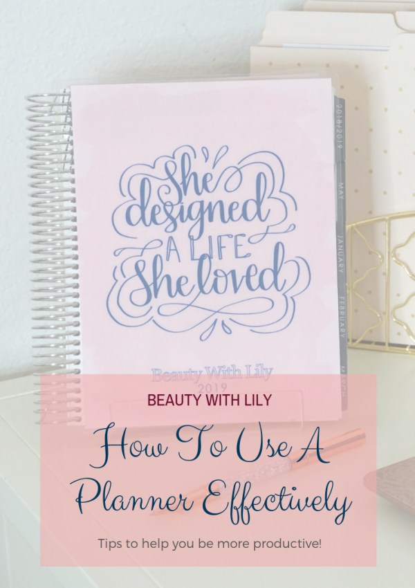 How To Use A Planner Effectively + Giveaway