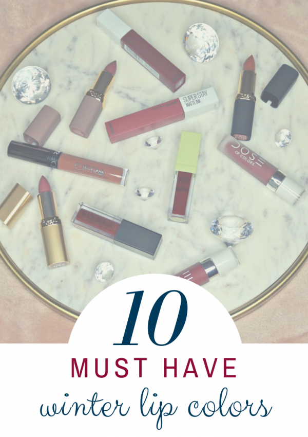 Must Have Winter Lip Colors