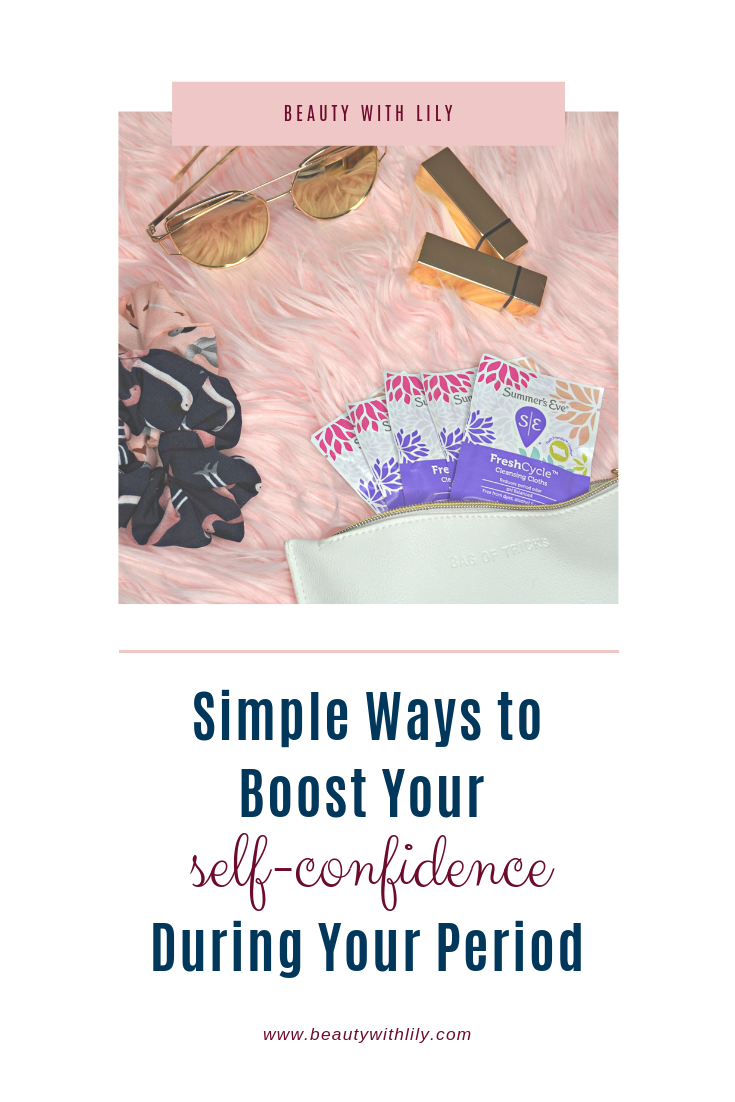 Simple Ways To Boost Your Self-Confidence During Your Period // How to Boost Your Self-Confidence // Self-Care During Your Period | Beauty With Lily #ad #FreshCycle #SEFreshAF #SummersEve