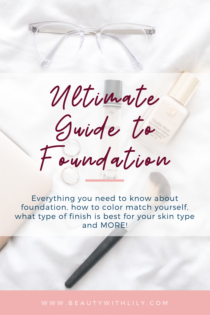 Makeup 101 | Ultimate Guide to Foundation // Everything You Need to Know About Foundations // Beauty 101 // Beauty Tips & Tricks // Makeup Hacks // Drugstore Makeup // High-End Makeup | Beauty With Lily