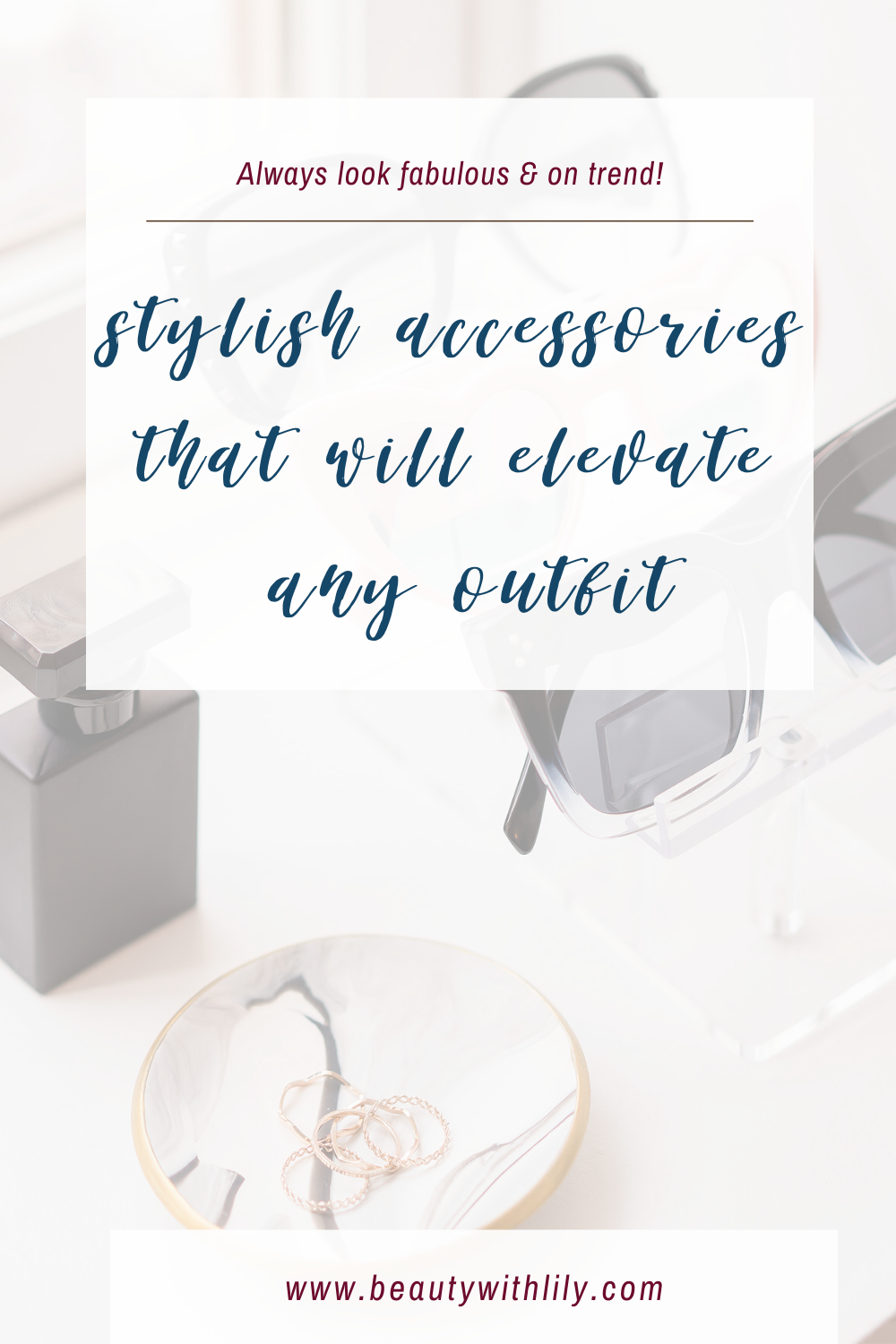 Stylish Accessories That Will Elevate Any Outfit // Must Have Accessories // Hair Accessories // Must Have Jewelry // Spring Fashion // Summer Fashion // Winter Fashion // Fall Fashion // Fashion Must Haves // 2020 Fashion Trends // Trends To Try | Beauty With Lily #stylishaccessories #musthaveaccessories