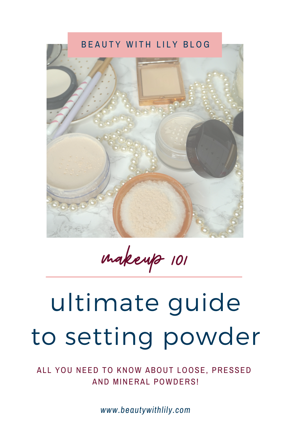 Makeup 101 | Ultimate Guide to Setting Powders // Makeup Basics for Beginners // Best Setting Powders // Makeup Tips & Tricks | Beauty With Lily #makeuptipsandtricks #makeup #makeup101