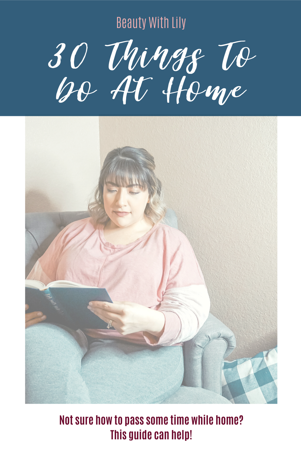 Things To Do At Home // Self-Care Ideas To Do At Home // What To Do When You're Bored // How To Stay Busy // Activities To Do At Home // How To Avoid Being Bored | Beauty With Lily #selfcare