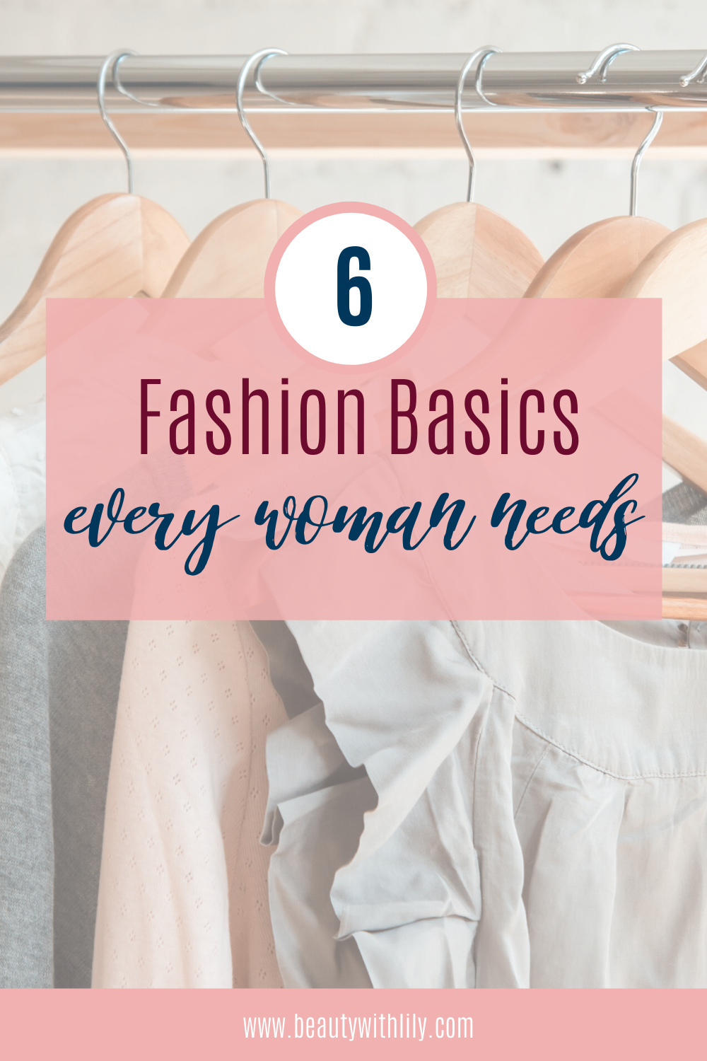 Fashion Basics Every Woman Needs // Affordable Fashion Basics // Casual Outfit Ideas // Spring Fashion // Summer Fashion // Fall Fashion // Winter Fashion // Outfit Ideas | Beauty With Lily #fashionbasics #outfitideas