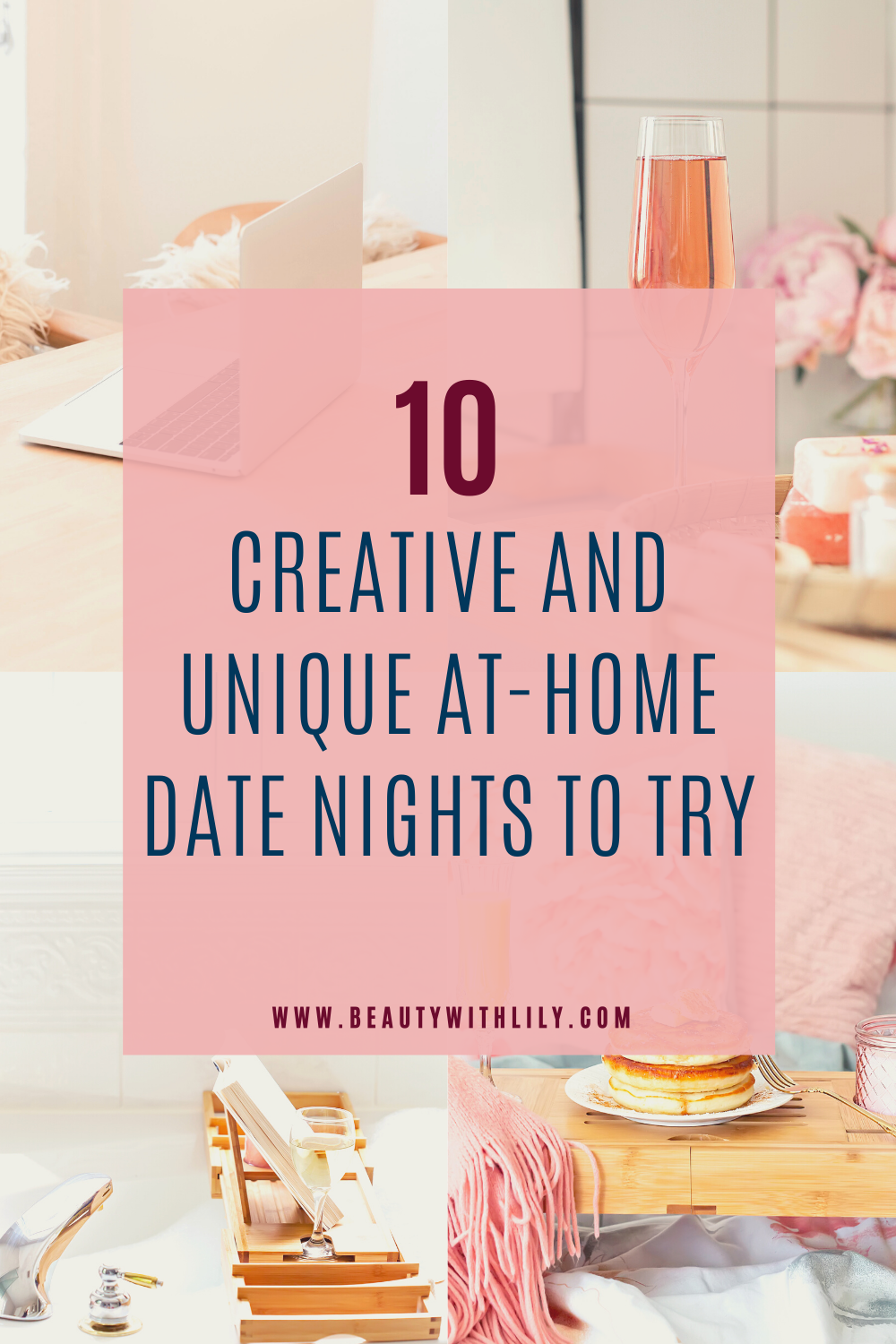 10 At-Home Date Nights To Try // Date Night Ideas // Date Night In Ideas // Romantic Date Night Ideas // Fun Date Night Ideas // Inexpensive Date Night Ideas // Cheap Date Night Ideas // Date Night Ideas At Home | Beauty With Lily #athomedatenights #datenight #stayhomestaysafe