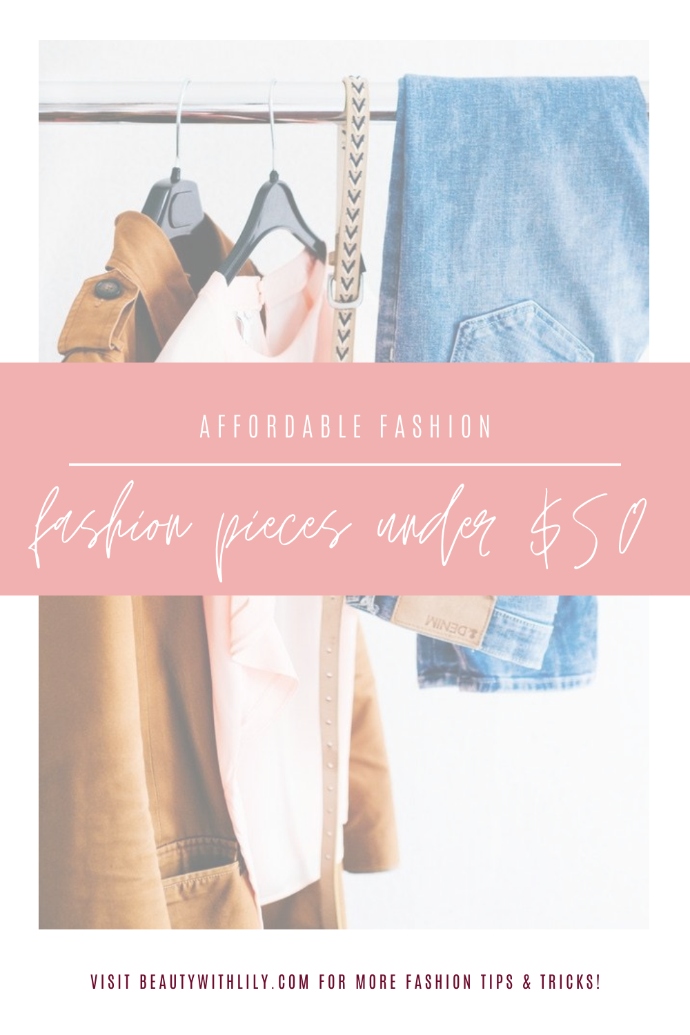 Fashion Pieces Under $50 // Best Trendy Pieces Under $50 // Affordable Fashion // Affordable Trendy Fashion // Summer Fashion // Fall Fashion // Transitional Fashion Pieces | Beauty With Lily